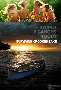 "Постер к фильму ""На берегу Кривого озера"" /Surviving Crooked Lake/ (2008)"