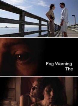 """Постер к фильму """"Надвигается туман"""" /Fog Warning/ (2008)"""