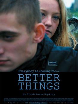 "Постер к фильму ""Надежда умирает последней"" /Better Things/ (2008)"