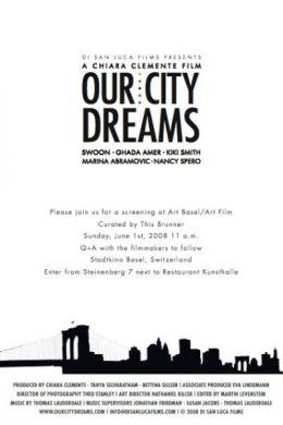 """Постер к фильму """"Наш город мечты"""" /Our City Dreams/ (2008)"""