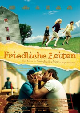 "Постер к фильму ""Мирные времена"" /Friedliche Zeiten/ (2008)"