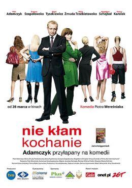 """Постер к фильму """"Не лги, детка"""" /Nie klam, kochanie/ (2008)"""