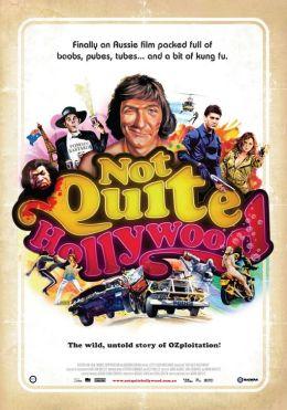 """Постер к фильму """"Не совсем Голливуд: Потрясающая, нераскрытая история австралийского эксплуатационного кино"""" /Not Quite Hollywood: The Wild, Untold Story of Ozploitation!/ (2008)"""
