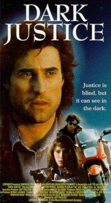"""Постер к фильму """"Темное правосудие"""" /Dark Justice/ (1991)"""