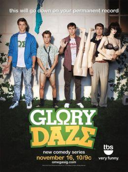 """Постер к фильму """"Блеск славы"""" /Glory Daze/ (2010)"""