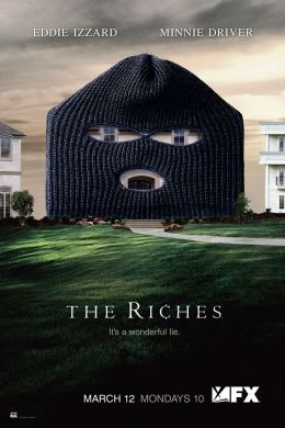 "Постер к фильму ""Богатые"" /The Riches/ (2007)"