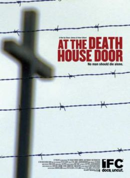 "Постер к фильму ""На пороге Дома смерти"" /At the Death House Door/ (2008)"