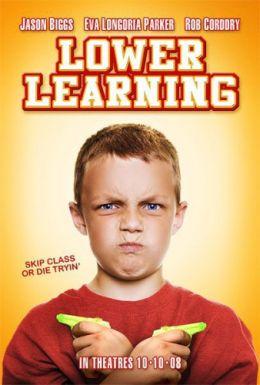 """Постер к фильму """"Низшее образование"""" /Lower Learning/ (2008)"""