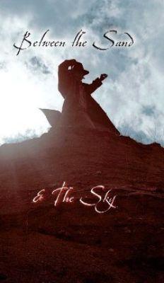 "Постер к фильму ""Между песком и небом"" /Between the Sand and the Sky/ (2007)"