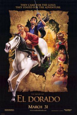 """Постер к фильму """"Дорога на Эльдорадо"""" /The Road to El Dorado/ (2000)"""