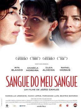 """Постер к фильму """"Кровь от крови"""" /Sangue do Meu Sangue/ (2011)"""