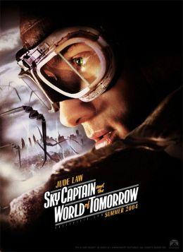 """Постер к фильму """"Небесный Капитан и Мир Будущего"""" /Sky Captain and the World of Tomorrow/ (2004)"""