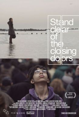 "Постер к фильму ""Stand Clear of the Closing Doors"" /Stand Clear of the Closing Doors/ (2013)"