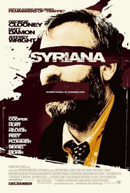 "Постер к фильму ""Сириана"" /Syriana/ (2005)"