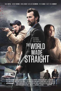 """Постер к фильму """"Мир, созданный без изъяна"""" /The World Made Straight/ (2015)"""