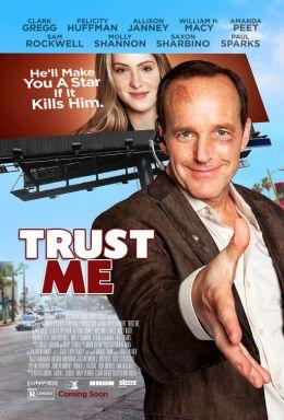 """Постер к фильму """"Trust Me"""" /Trust Me/ (2013)"""
