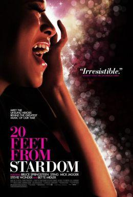 """Постер к фильму """"В двадцати шагах от славы"""" /Twenty Feet from Stardom/ (2013)"""