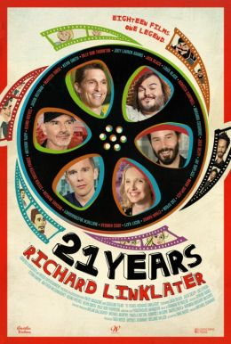 "Постер к фильму ""21 Years: Richard Linklater"" /21 Years: Richard Linklater/ (2014)"