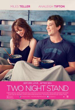 """Постер к фильму """"Секс на две ночи"""" /Two Night Stand/ (2014)"""