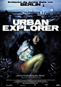 """Постер к фильму """"Городской исследователь"""" /Urban Explorer/ (2011)"""