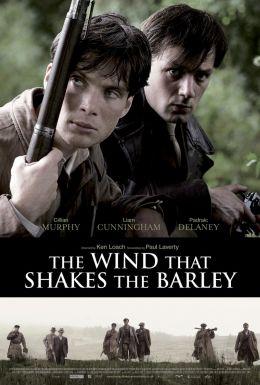 """Постер к фильму """"Ветер, который качает вереск"""" /The Wind That Shakes the Barley/ (2006)"""