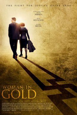 """Постер к фильму """"Женщина в золотом"""" /Woman in Gold/ (2015)"""